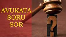 Avukata Soru Sor