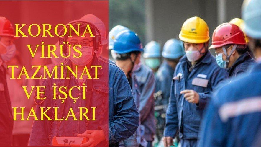 Koronavirüs Tazminat, Yıllık İzin ve İşçi Hakları
